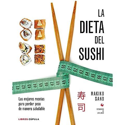 La Dieta Del Sushi (Cocina (libros Cupula))