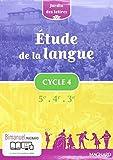 Etude de la langue Cycle 4 5e 4e 3e Jardin des lettres - Nouveau programme 2016