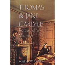 Thomas & Jane Carlyle: Portrait of a Marriage
