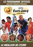 Euro 2004 : Le Programme officiel...