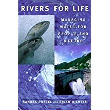 Rivers for Life: Managing Water For People And Nature by Sandra Postel (2003-10-01)