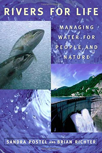 Rivers for Life: Managing Water for People and Nature by Sandra Postel (2003-10-31)
