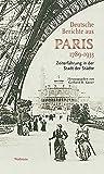 Deutsche Berichte aus Paris 1789-1933: Zeiterfahrung in der Stadt der Städte