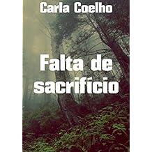 Falta de sacrifício (Portuguese Edition)