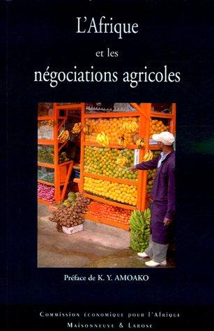 L'Afrique et les ngociations agricoles