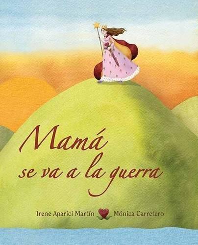 Mama se va a la guerra (Luz) por Irene Aparici Martin