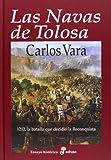 Las Navas de Tolosa (Ensayo Historico (edhasa))