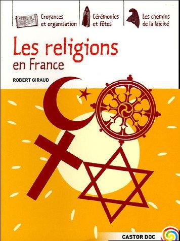 Les religions en France par Robert Giraud