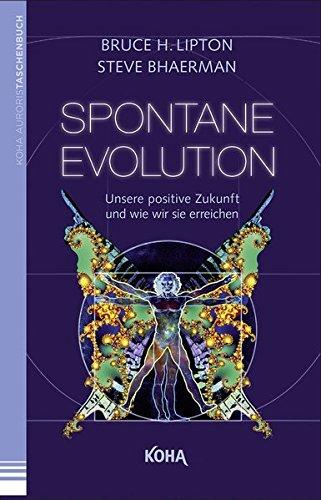 spontane-evolution-unsere-positive-zukunft-und-wie-wir-sie-erreichen