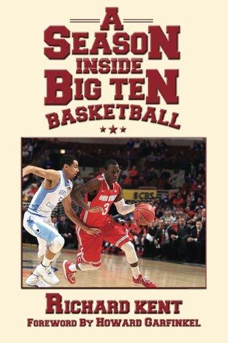 A Season Inside Big Ten Basketball por Richard Kent