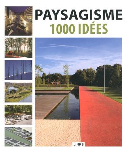 Paysagisme : 1000 idées por Dimitris Kottas