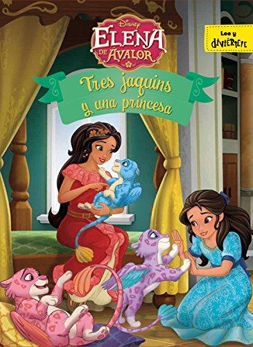 Elena de Ávalor. Tres jaquins y una princesa (Disney. Elena de Ávalor)