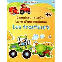 Les tracteurs - Complète la scène - Livre d'autocollants