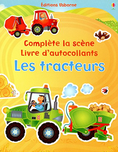 Les tracteurs - Complte la scne - Livre d'autocollants
