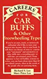 Car Buffs & Other Freewheeling Types (VGM Careers for You)