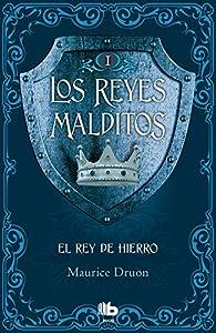 El Rey de Hierro par Maurice Druon