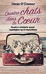 Quatre chats dans le coeur par O'Connor
