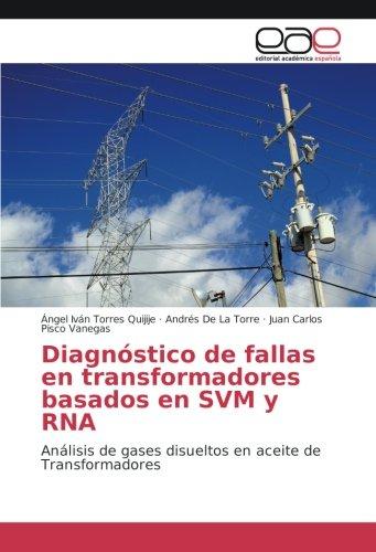 diagnostico-de-fallas-en-transformadores-basados-en-svm-y-rna-analisis-de-gases-disueltos-en-aceite-