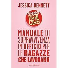 Feminist Fight Club: Manuale di sopravvivenza in ufficio per ragazze che lavorano