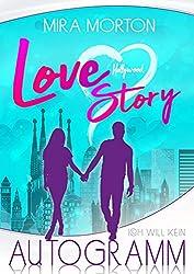 Ich will kein Autogramm!: Liebesroman. Band 1 (Hollywood Love Story Serie)