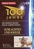 100 Jahre - Schlachten und Kriege [Special Edition]