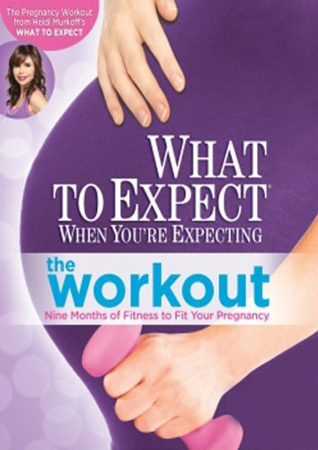 What to Expect When You are Expecting - The Workout