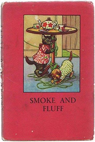 SMOKE AND FLUFF