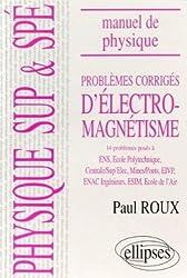 Manuel de physique générale Sup et Spé : Problèmes corrigés d'Electromagnétisme  (84/94)