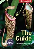 Eden Project: The Guide: 2015 Edition