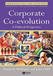 Corporate Co-evolution: A Political Perspective (Organization and Strategy)