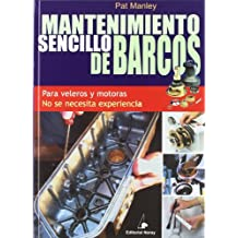 Mantenimiento sencillo de barcos (Libros técnicos)