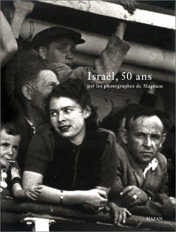 ISRAEL 50 ANS. Par les photographes de Magnum