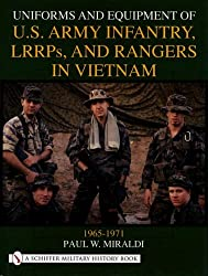 Uniforms and Equipment of U.S. Army Infantry, Lrrps and Rangers in Vietnam 1965-1971