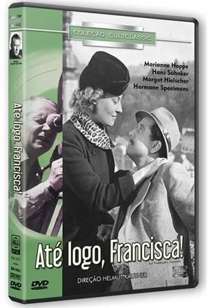 Auf Wiedersehen, Franziska! / Ate Logo Francisca! / Au Revoir Franziska! by Marianne Hoppe