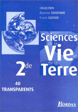 Sciences de la Vie et de la Terre, 2nde : 40 transparents