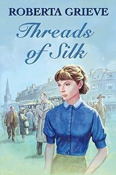 Threads of Silk by [Grieve, Roberta]