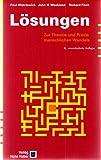 L�sungen: Zur Theorie und Praxis menschlichen Wandels