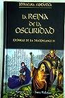 Crónicas De La Dragonlance III. La Reina De La Oscuridad par Weis
