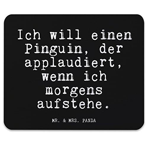 """Mr. & Mrs. Panda Mauspad Druck mit Spruch """"Ich will einen Pinguin, der applaudiert, wenn ich morgens aufstehe."""" - 100% handmade aus Naturkautschuk - Mouse Pad, Mousepad, Computer, PC, Männer, Mauspad, Maus, Geschenk, Druck, Schenken, Motiv, Arbeitszimmer, Arbeit, Büro Morgenmuffel, Pinguin, Applaus, Frühaufsteher, Freundin, Geschenk Spruch Sprüche Lustig Spass Geschenk Geschenkidee Zitate"""