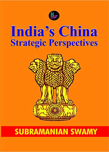 India's China Strategic Perspectives