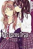 Netsuzou Trap - NTR 02