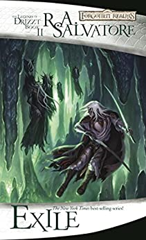 Exile: The Legend of Drizzt, Book II by [Salvatore, R.A.]