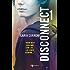 Disconnect 1 (Leggereditore)