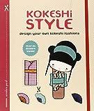 Kokeshi Style: Design Your Own Kokeshi Fashions (Journal)