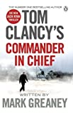 Telecharger Livres Tom Clancy s Commander in Chief (PDF,EPUB,MOBI) gratuits en Francaise