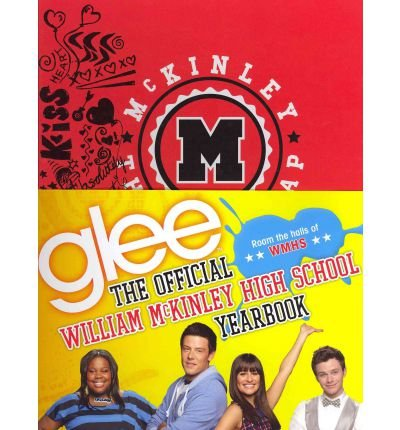 By Debra Mostow Zakarin ( Author ) [ Glee: The Official William McKinley High School Yearbook By May-2012 Hardcover