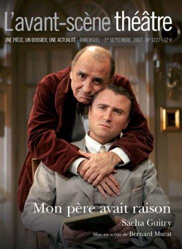 L'avant-scene theatre n° 1227 ; Mon...