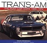 Trans-Am: The Pony Car Wars 1966-1971