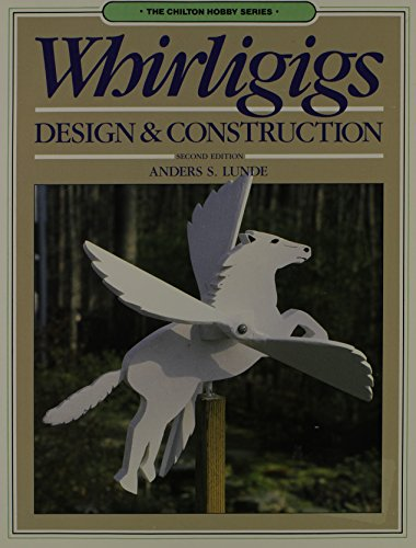 Rent e-Books Whirligigs: Design and Construction (Chilton hobby series)