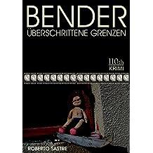 BENDER - Überschrittene Grenzen